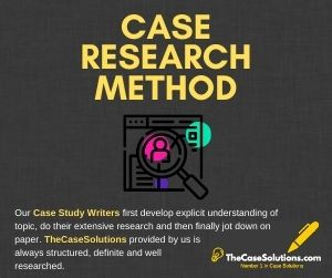 Case Research Method