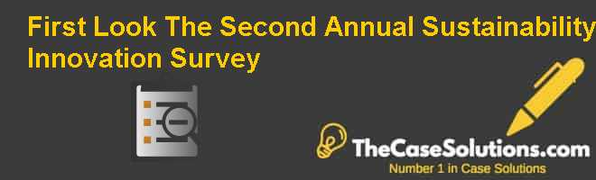 First Look: The Second Annual Sustainability & Innovation Survey Case Solution