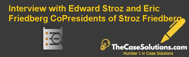 Interview with Edward Stroz and Eric Friedberg Co-Presidents of Stroz Friedberg Case Solution