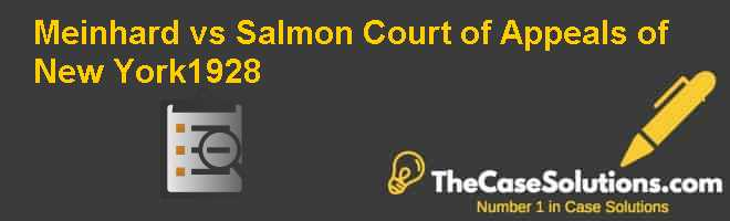 Meinhard vs. Salmon: Court of Appeals of New York–1928 Case Solution