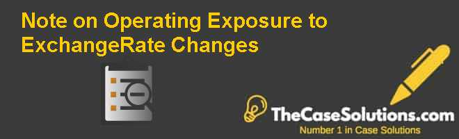 Note on Operating Exposure to Exchange-Rate Changes Case Solution