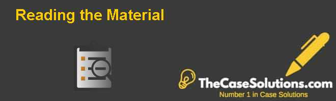 Reading the Material Case Solution