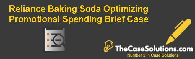 Reliance Baking Soda: Optimizing Promotional Spending (Brief Case) Case Solution